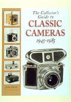 Collector's Guide to Classic Cam. 45-85