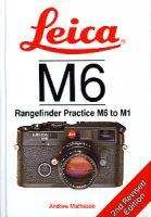 Leica M6:  Rangefinder Practice M6 to M1
